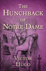 The Hunchback of Notre Dame / Digital original - eBook