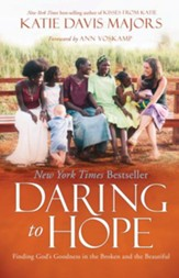 Daring to Hope: A Story of Choosing Hope and Finding Home - eBook