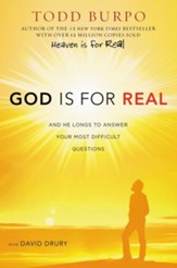 God Is for Real: And He Longs to Answer Your Most Difficult Questions - eBook