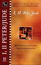 Shepherd's Notes: I, II Peter, Jude - 1998 Edition