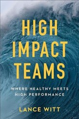 High Impact Teams: Where Healthy Meets High Performance - unabridged audiobook on CD