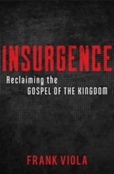 Insurgence: Reclaiming the Gospel of the Kingdom - unabridged audiobook on CD