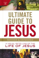 Ultimate Guide to Jesus, Revised & Updated