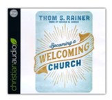 Becoming a Welcoming Church - unabridged audiobook on CD