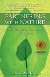 Partnering with Nature: The Wild Path to Reconnecting with the Earth - eBook