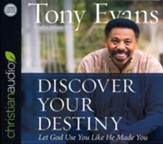 Discover Your Destiny: Let God Use You Like He Made You - unabridged audiobook on MP3-CD