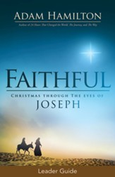 Faithful Leader Guide: Christmas Through the Eyes of Joseph - eBook