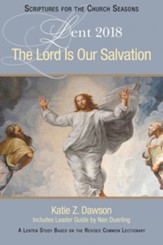 The Lord Is Our Salvation [Large Print]: A Lenten Study Based on the Revised Common Lectionary - eBook