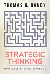Strategic Thinking: How to Sustain Effective Ministry - eBook