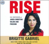Rise: In Defense of Judeo-Christian Values and Freedom - unabridged audiobook on CD