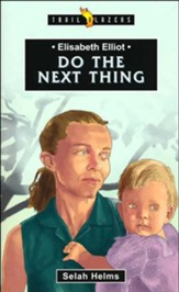 Elisabeth Elliot: Do the Next Thing - unabridged audiobook on CD