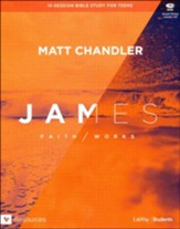 James: Faith/Works Teen Bible Study DVD Leader Kit: Faith/Works