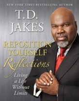 Reposition Yourself Reflections: Living Life Without Limits - eBook