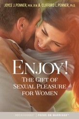 Enjoy!: The Gift of Sexual Pleasure for Women - eBook