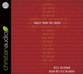 Grace from the Cross - unabridged audiobook on CD