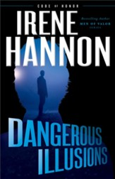 Dangerous Illusions (Code of Honor Book #1) - eBook