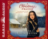 The Christmas Prayer: A Cross-country Journey in 1850 Leads to High Mountain Danger - and Romance - unabridged audiobook on CD