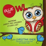 Ollie the Owl: Inspiring Safety for Children if Ever Lost