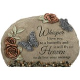 Whisper I Love You to a Butterfly Garden Stone