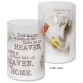 Because Someone We Love is in Heaven LED Hurricane Candle
