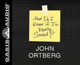 How Do I Know if I'm Really Saved - unabridged audiobook on CD