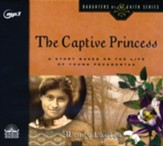 The Captive Princess: A Story Based  on the Life of Young Pocahontas - unabridged audiobook on MP3 CD