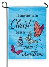 If Anyone Is In Christ He Is A New Creation Flag, Small