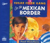 On the Mexican Border - unabridged audiobook on MP3-CD