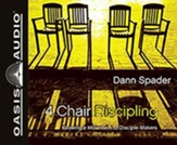4 Chair Discipling: What He Calls Us to Do - unabridged audiobook on CD