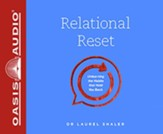 Relational Reset: Unlearning the Habits that Hold You Back - unabridged audiobook on MP3-CD