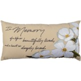 In Memory of a Life So Beautifully Lived Pillow