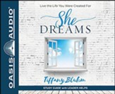 She Dreams: Live the Life You Were Created For, Unabridged Audiobook on CD
