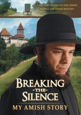 Breaking the Silence: The Secret  Strength of the Amish Church [Streaming Video Purchase]
