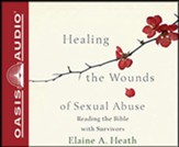 Healing the Wounds of Sexual Abuse: Reading the Bible with Survivors, Unabridged Audiobook on CD