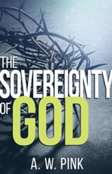The Sovereignty of God [Whitaker House, 2016]