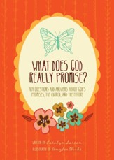 What Does God Really Promise?: 101 Questions and Answers about God's Promises, the Church, and the Future - eBook
