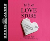 It's A Love Story: From Happily to Ever After, Unabridged Audiobook on CD