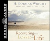 Recovering from Losses in Life, Unabridged Audiobook on CD