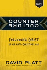 Counter Culture: Following Christ in an Anti-Christian Age - eBook