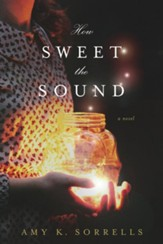How Sweet the Sound - eBook