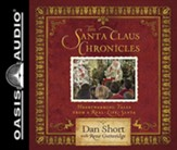 The Santa Claus Chronicles: Heartwarming Tales from a Real-Life Santa, Unabridged Audiobook on CD