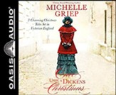 Once Upon a Dickens Christmas: 3 Charming Christmas Tales Set in Victorian England, Unabridged Audiobook on CD