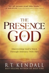 The Presence of God: Discovering God's Ways Through Intimacy With Him - eBook