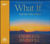 What If...God Has Other Plans?: Finding Hope When Life Throws You the Unexpected, Unabridged Audiobook on CD