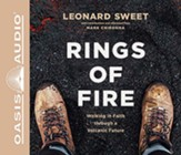 Rings of Fire: Walking in Faith Through a Volcanic Future, Unabridged Audiobook on CD