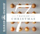 7 Days of Christmas: The Season of Generosity, Unabridged Audiobook on CD