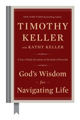 God's Wisdom for Navigating Life: A Year of Daily Devotions in the Book of Proverbs - eBook