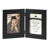 Graduate, What You Are Is God's Gift Photo Frame