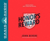 Honor's Reward: Unlocking the Power of this Forgotten Virtue, Unabridged Audiobook on CD