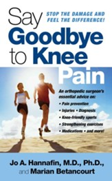 Say Goodbye to Knee Pain - eBook